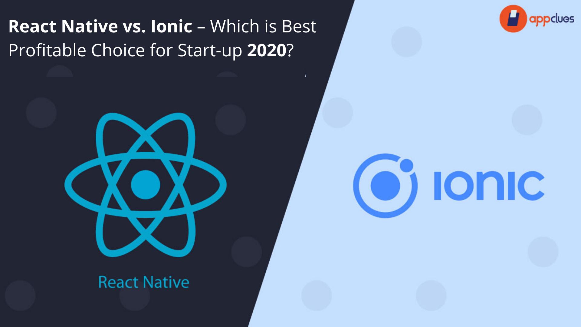 React Native vs. Ionic