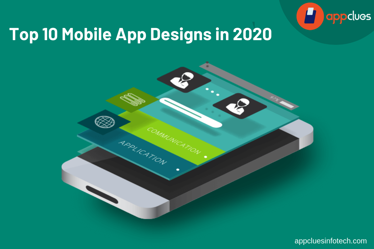 Top 10 Mobile App Designs in 2020
