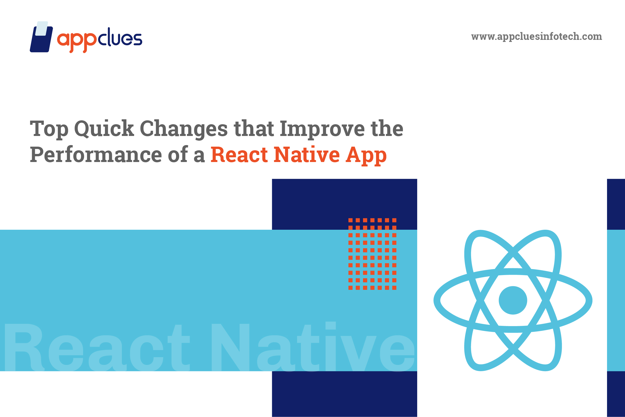 Top Quick Changes that improve the performance of a react native app