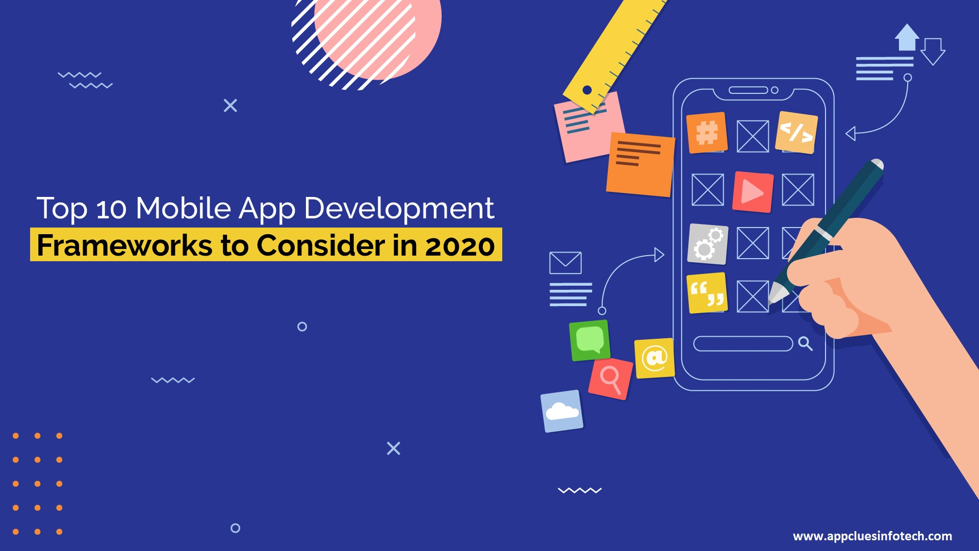 Top 10 Mobile App Development Frameworks to Consider in 2020