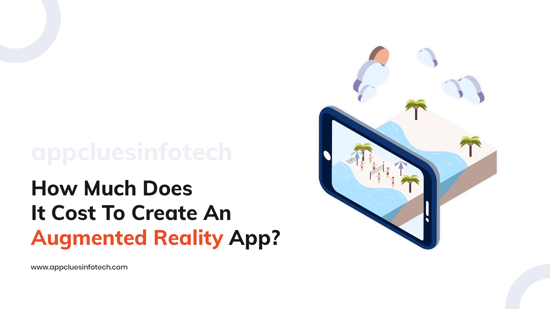 How Much Does It Cost To Create An Augmented Reality App